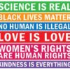 Science is Real BLM LOVE IS LOVE Womens Rights T-Shirt